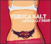 Veruca Salt - Officially Dead