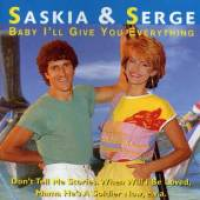Saskia & Serge - Baby I'll Give You Everything