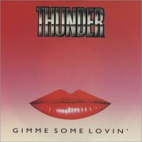 Thunder - Gimme Some Lovin'