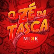Mike da Gaita - O Zé da Tasca