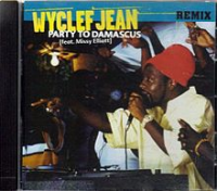 Wyclef Jean - Party To Damascus