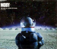 Moby - We Are All Made Of Stars (Remixes)