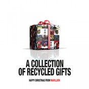 Marillion - A Collection Of Recycled Gifts