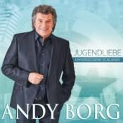 Andy Borg - Jugendliebe - Unvergessene Schlager