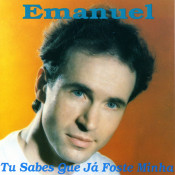 Emanuel - Tu sabes que já foste minha