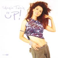 Shania Twain - Up! / When You Kiss Me (UK)