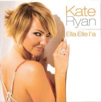 Kate Ryan - Ella Elle L'a