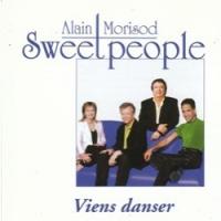 Alain Morisod & Les Sweet People - Viens Danser