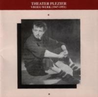 Toon Hermans - Theater Plezier (Vroeg Werk 1947-1951)