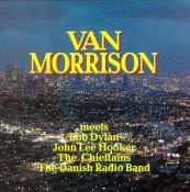 Van Morrison - Meets Bob Dylan & John Lee Hooker