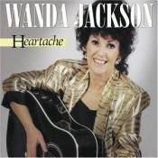 Wanda Jackson - Heartache