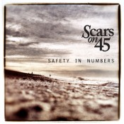 Scars On 45 - Safety In Numbers (2014)