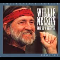 Willie Nelson - Face Of A Fighter (2004)