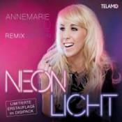 Annemarie Eilfeld - Neonlicht (Remix Edition)