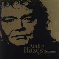 André Hazes - Gewoon Voor Jou