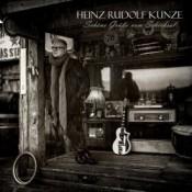 Heinz Rudolf Kunze - Schöne Grüße vom Schicksal