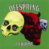 The Offspring - I Choose