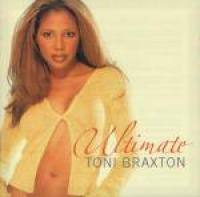 Toni Braxton - Ultimate