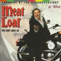Meat Loaf - Paradise By The Dashboardlight: The Very Best Of