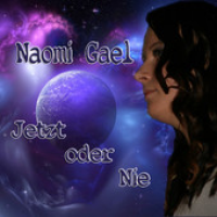 Naomi Gael - Jetzt oder nie