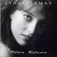Lynda Lemay - Nos Rêves