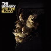 The Bravery - Stir the Blood