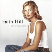 Faith Hill - Deep Tracks