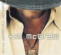 Tim McGraw - Tim Mcgraw And The Dance Hall Doctors