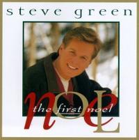 Steve Green - The First Noel