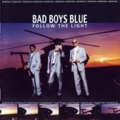 Bad Boys Blue - Follow The Light