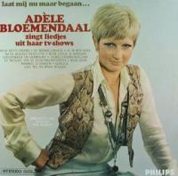 Adèle Bloemendaal - Laat mij nu maar begaan