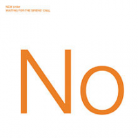 New Order - Waiting For The Sirens Call