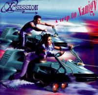 X-Session -  A Trip To Xanigny
