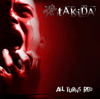 Takida - All Turn Red