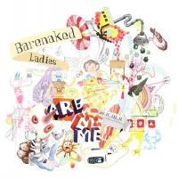Barenaked Ladies (BNL) - Barenaked Ladies Are Me