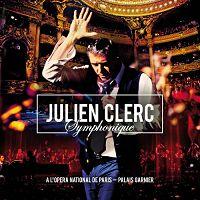 Julien Clerc - Symphonique: à l'Opéra National de Paris - Palais Garnier