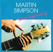 Martin Simpson - Sad Or High Kicking