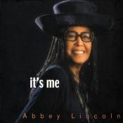 Abbey Lincoln - It's Me