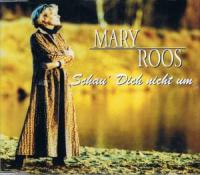 Mary Roos - Schau Dich Nicht Um