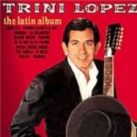 Trini Lopez - The Latin Album