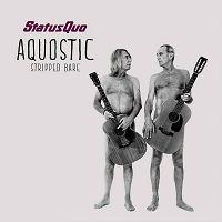 Status Quo - Aquostic - Stripped Bare