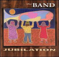 The Band - Jubilation