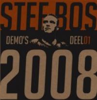 Stef Bos - Demo's Deel01 2008
