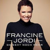 Francine Jordi - Da geht noch mehr