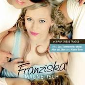Franziska - Magnetisch