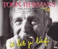 Toon Hermans - Ik heb je lief