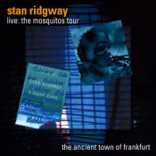 Stan Ridgway - Live: The Mosquitos Tour