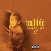Webbie - Savage Life 5