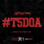 Jadakiss - #T5DOA: Freestyle Edition
