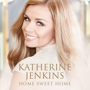 Katherine Jenkins - Home Sweet Home (Deluxe edition)